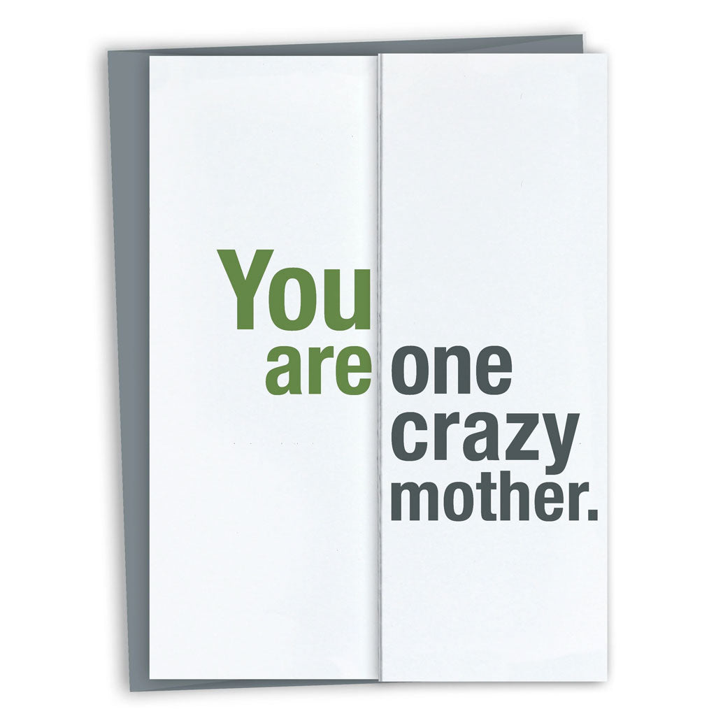 One Crazy Mother Card
