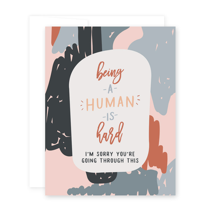 Being a Human is Hard Card
