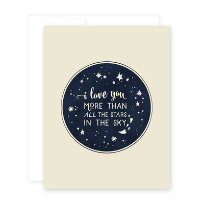 Love You More Than The Stars Card