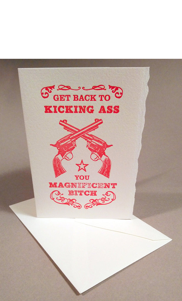 Get Back to Kicking A** Letterpress Card