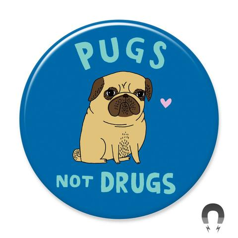 Pugs Not Drugs Magnet