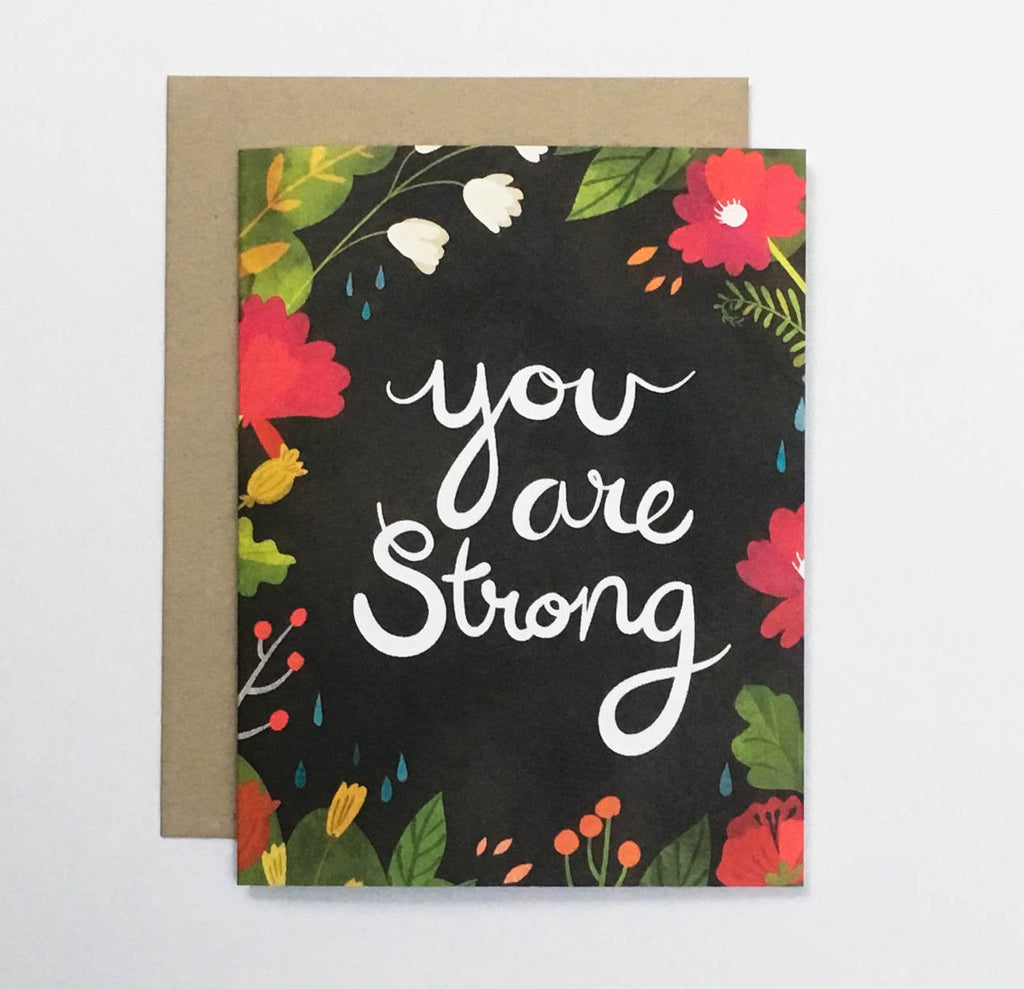 You Are Strong Card