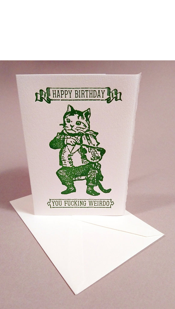Happy Birthday, You F*cking Weirdo Letterpress Card
