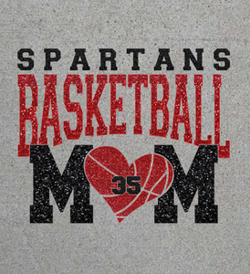 Basketball Mom Shirt with Team Name and Player Number - Spartans Basketball Shown