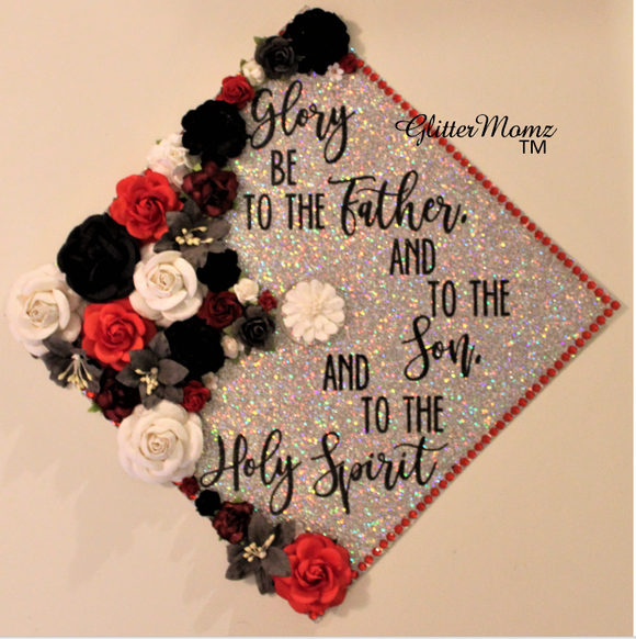 Glory Be Graduation Cap Topper Decoration with glitter and flowers