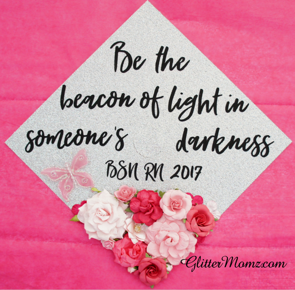 Beacon of Light Graduation Cap Decoration with glitter and flowers