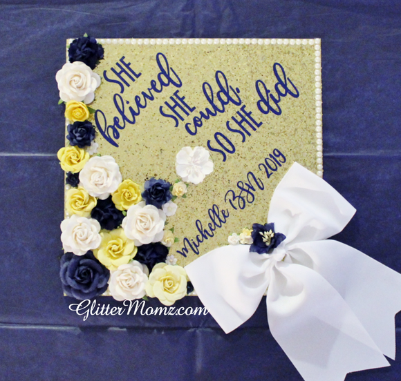She Believed She Could Graduation Topper Decoration Graduation Topper - Flowers and Glitter