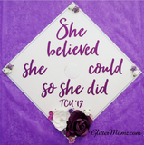 She Believed She Could Graduation Cap Decoration