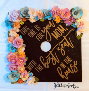 Best Seat in the House Graduation Cap Topper