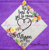 The Best is Yet to Come Graduation Cap Decoration with glitter and flowers