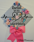 Nurse Graduation Cap Topper - Labor and Delivery - with flowers and bow
