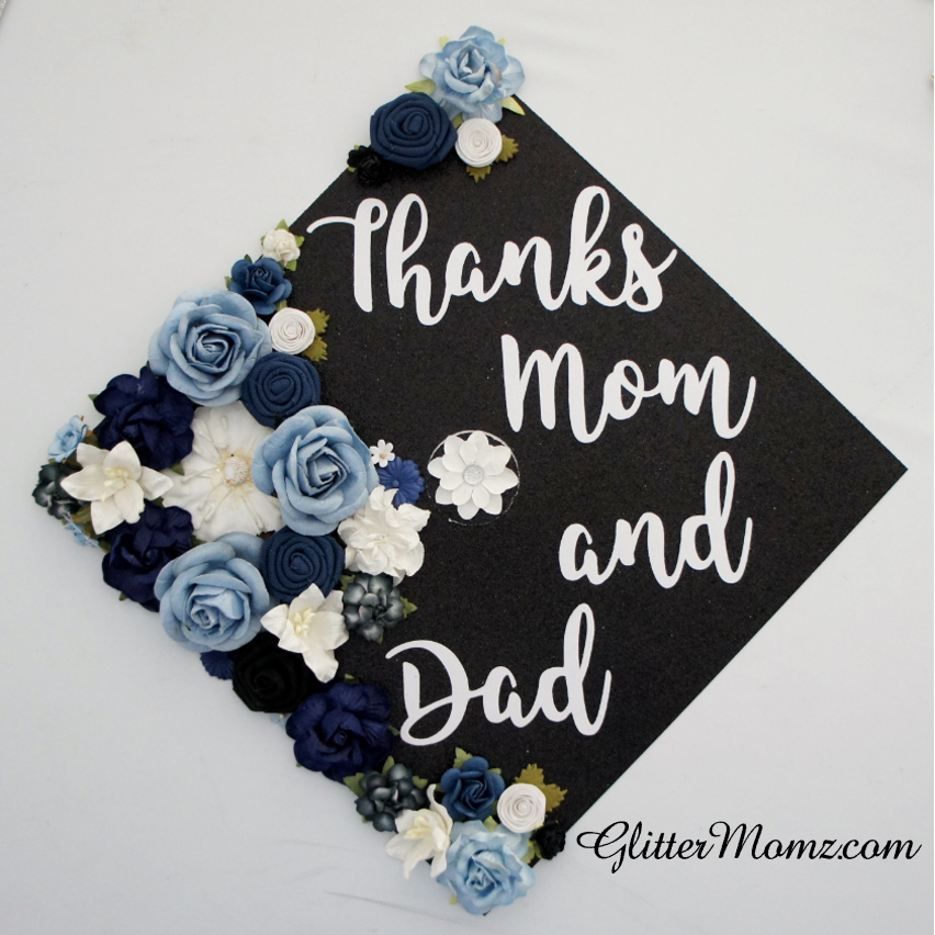 Graduation Cap Topper Flowers Thanks Mom And Dad