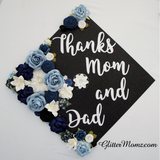 Graduation Cap Topper Flowers Thanks Mom and Dad Graduation Decoration