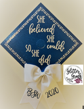 She Believed She Could Graduation Cap Topper with Rhinestone and Bow