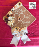 EaRNed Not Given Graduation Cap Topper