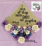 Graduation Cap Topper I Can Do All Things Through Christ  Philippians