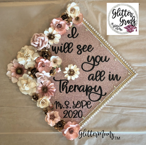See You In Therapy Graduation Cap Decoration