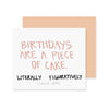 Piece of Cake Birthday Greeting Card