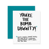 Bomb Diggity Greeting Card