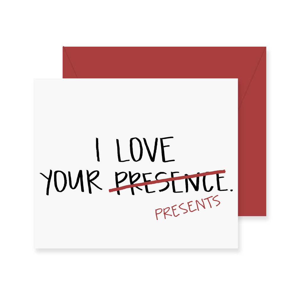 Love Your Presents Greeting Card