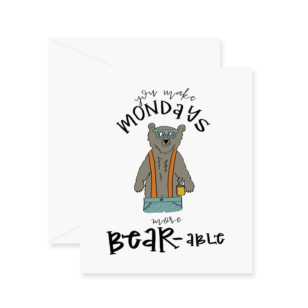 Bearable Mondays Greeting Card