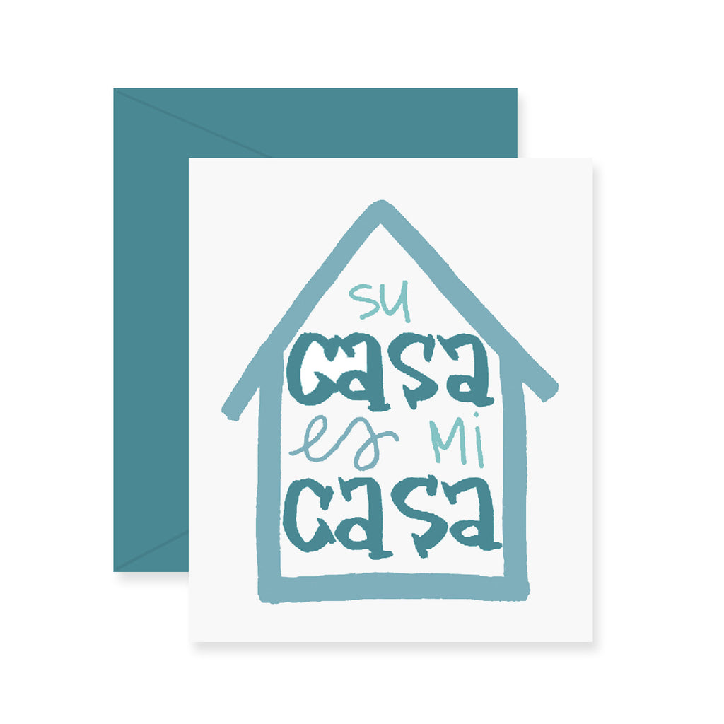 Su Casa Es Mi Casa Greeting Card