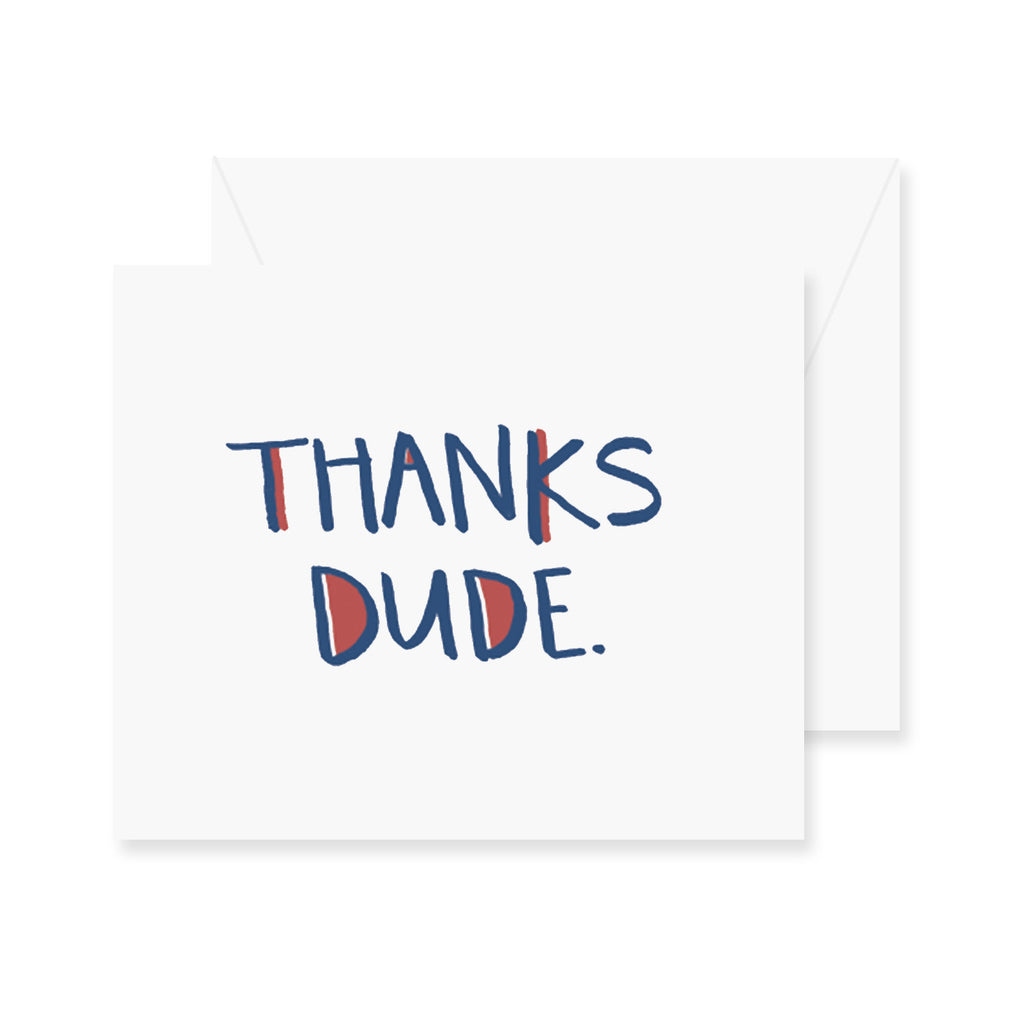 Thanks Dude Greeting Card