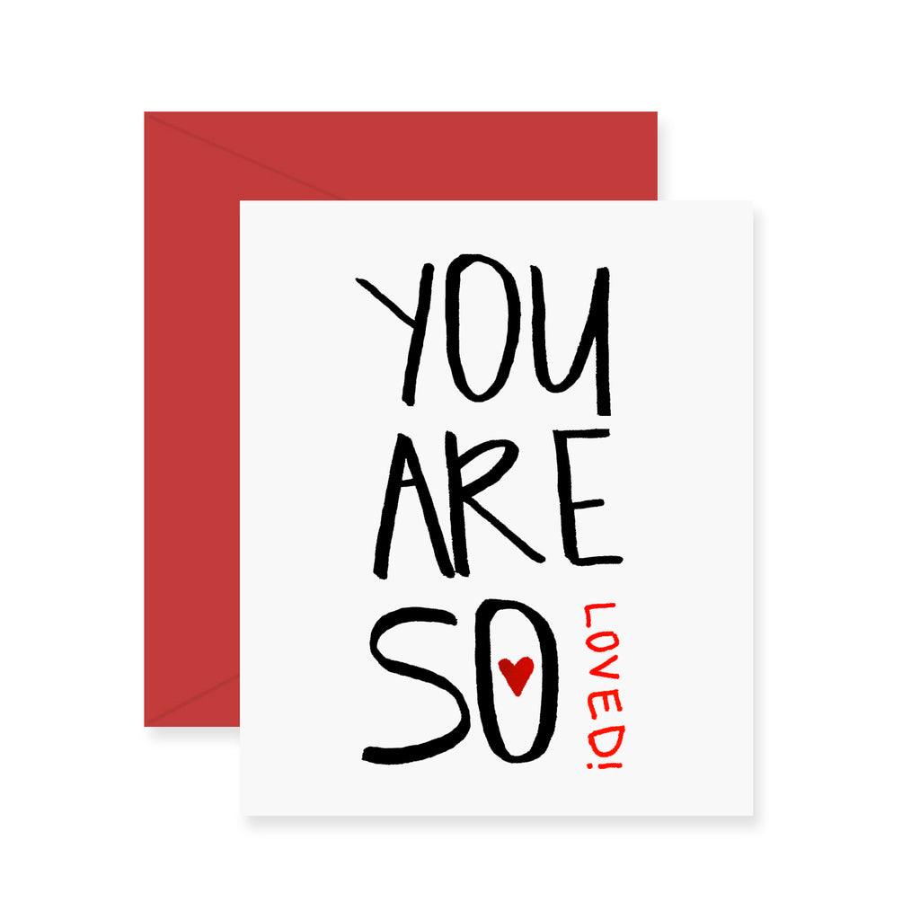 You Are So Loved Greeting Card (Foil)