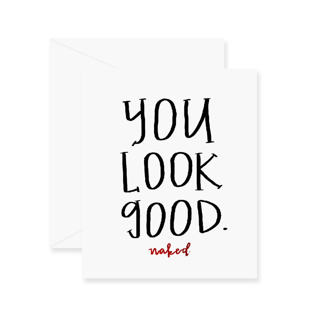 Look Good Naked Greeting Card (Foil)