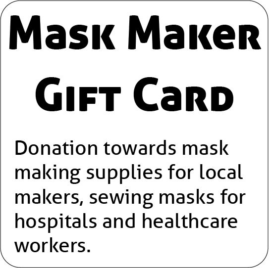 Mask Maker Gift Card