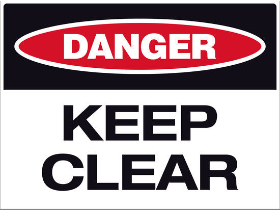 Danger Keep Clear Sign - Markit Graphics