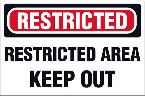 Restricted Area Keep Out Sign - Markit Graphics
