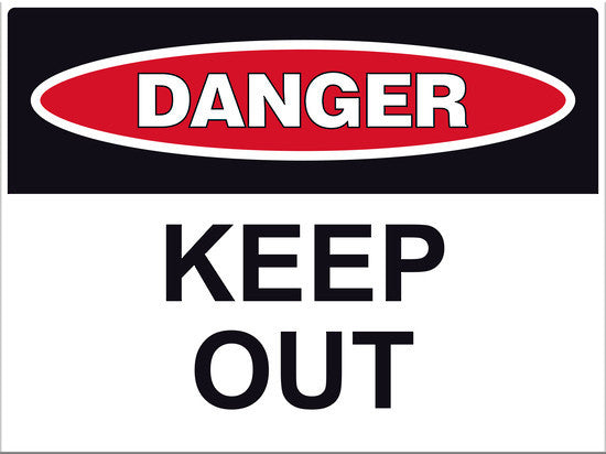 Danger Keep Out Sign - Markit Graphics