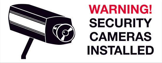 WARNING! SECURITY CAMERAS INSTALLED - Permark Signs