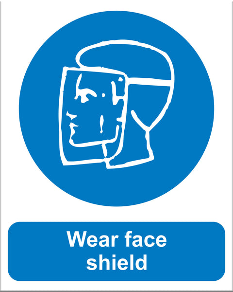 Wear Face Shield