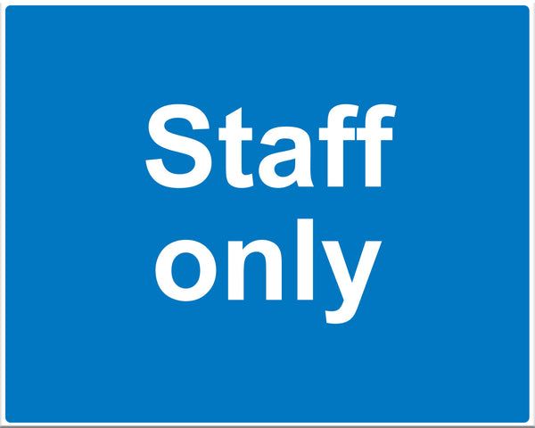 Staff Only Sign