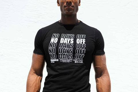 NO DAYS OFF TEE (restock coming soon)