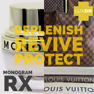 Monogram Rx – Miracle Louis Vuitton Restoration Cream – Revive. Replenish. Protect! (LuxDR)