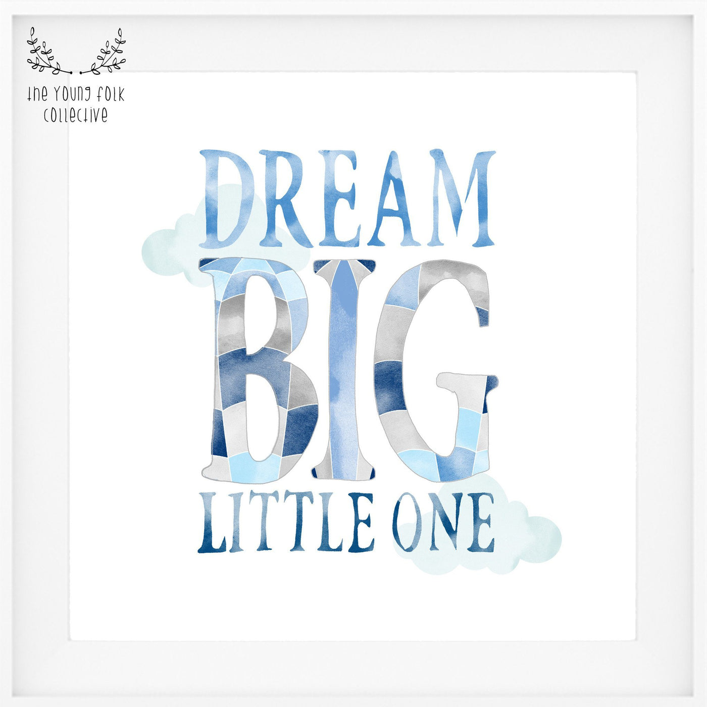 nursery print dream big little one