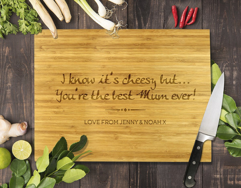 You're the Best Mum Ever Bamboo Cutting Board 12x16""