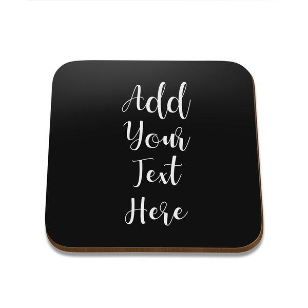Add Your Own Message Square Coaster - Set of 4