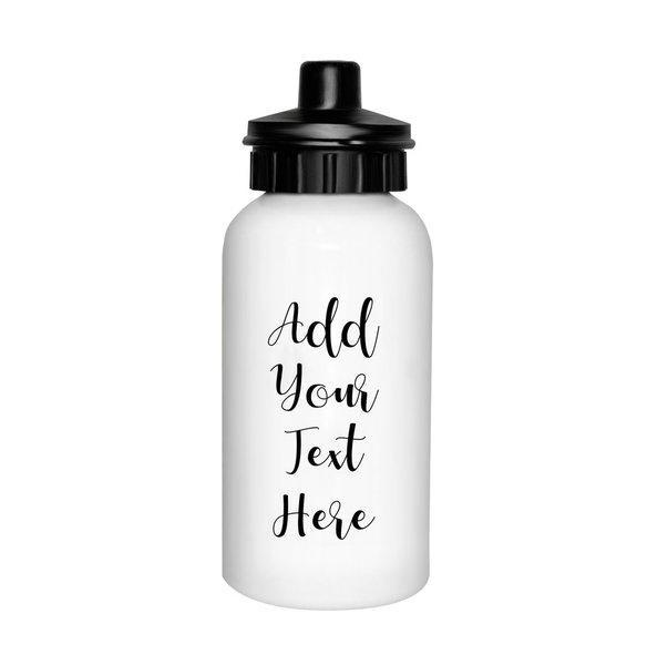 Add Your Own Message Drink Bottle