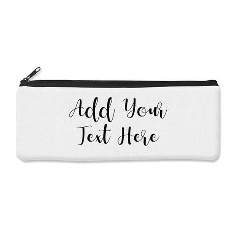 Add Your Own Message Pencil Case - Large