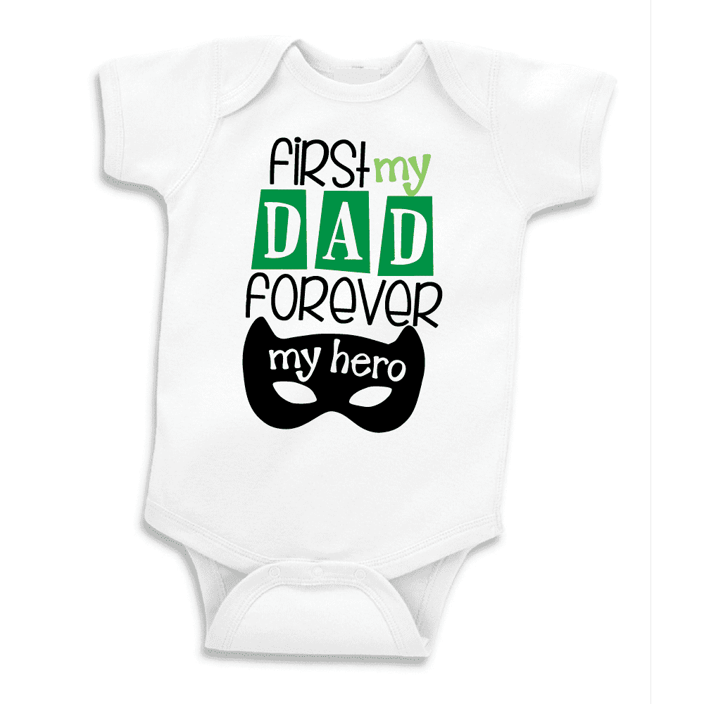 First My Dad Forever My Hero First Father's Day Bodysuit, Father's Day Gift for Dad