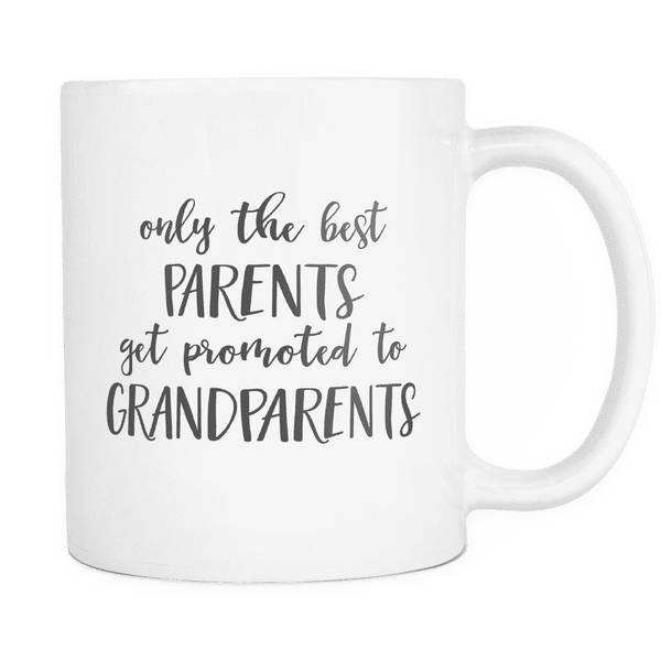 Only the Best Parents Get Promoted to Grandparents Coffee Mug, Pregnancy Announcement