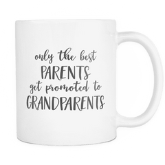 Only the Best Parents Get Promoted to Grandparents Coffee Mug, Pregnancy Announcement - Bump and Beyond Designs