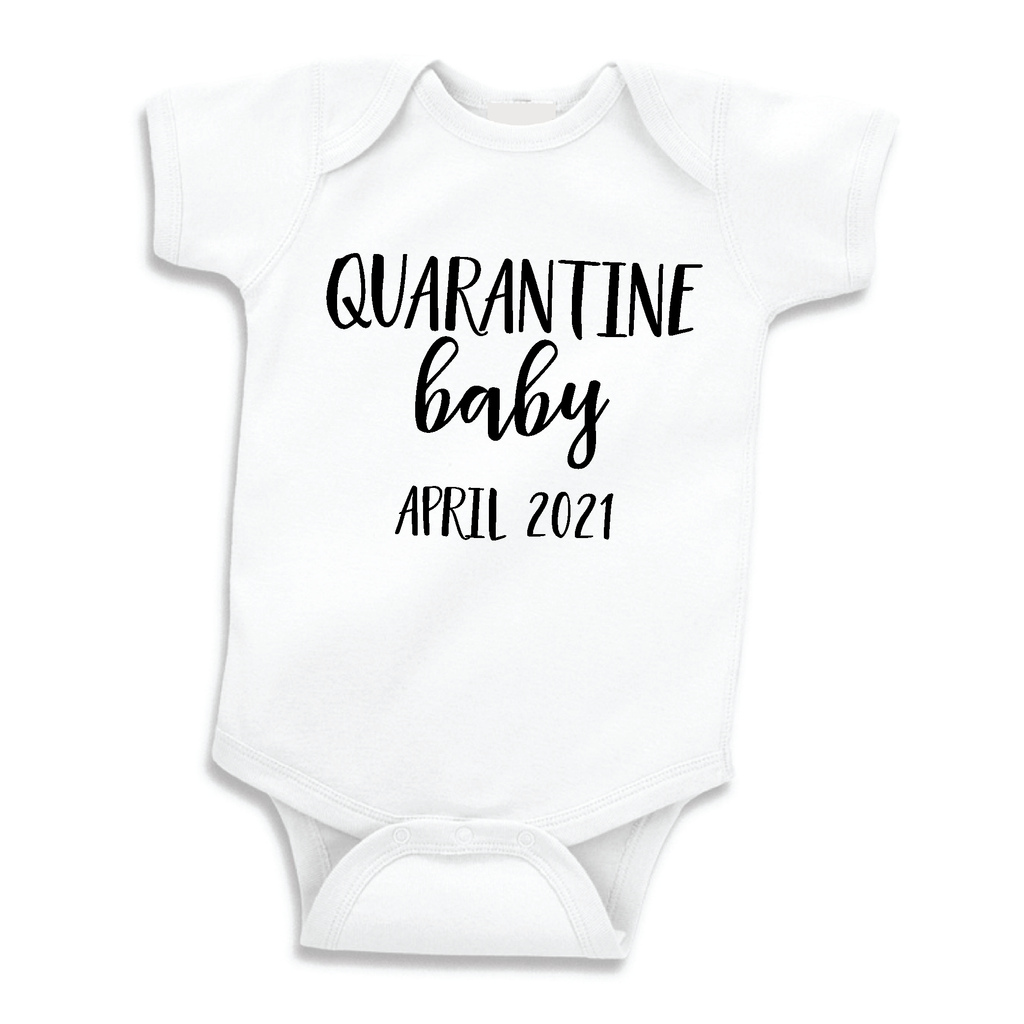 Quarantine Baby April 2021,  Social Distancing Bodysuit