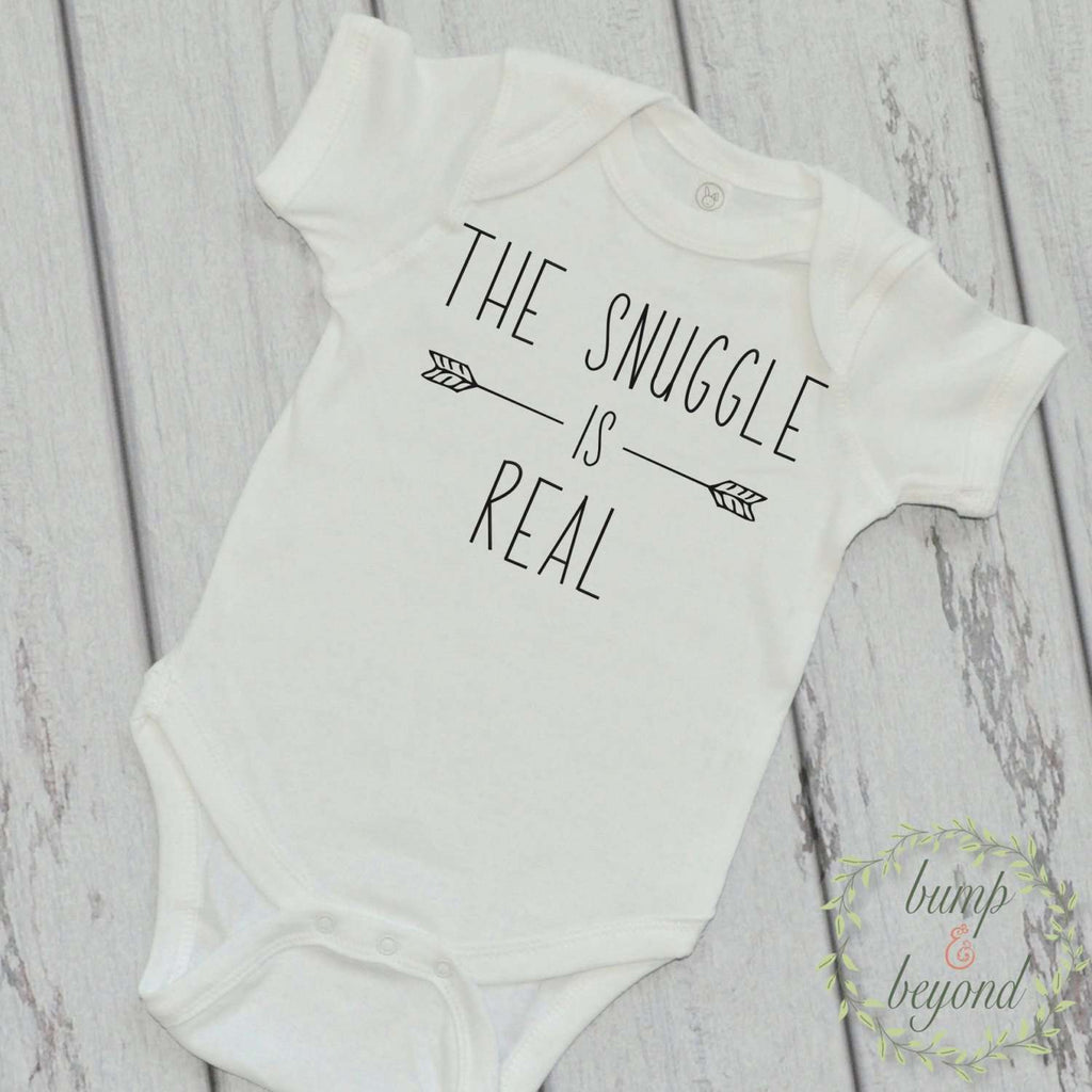 The Snuggle is Real Shirt Stylish Baby Clothes Funny Baby Clothes Trendy Baby Clothes 226 - Bump and Beyond Designs