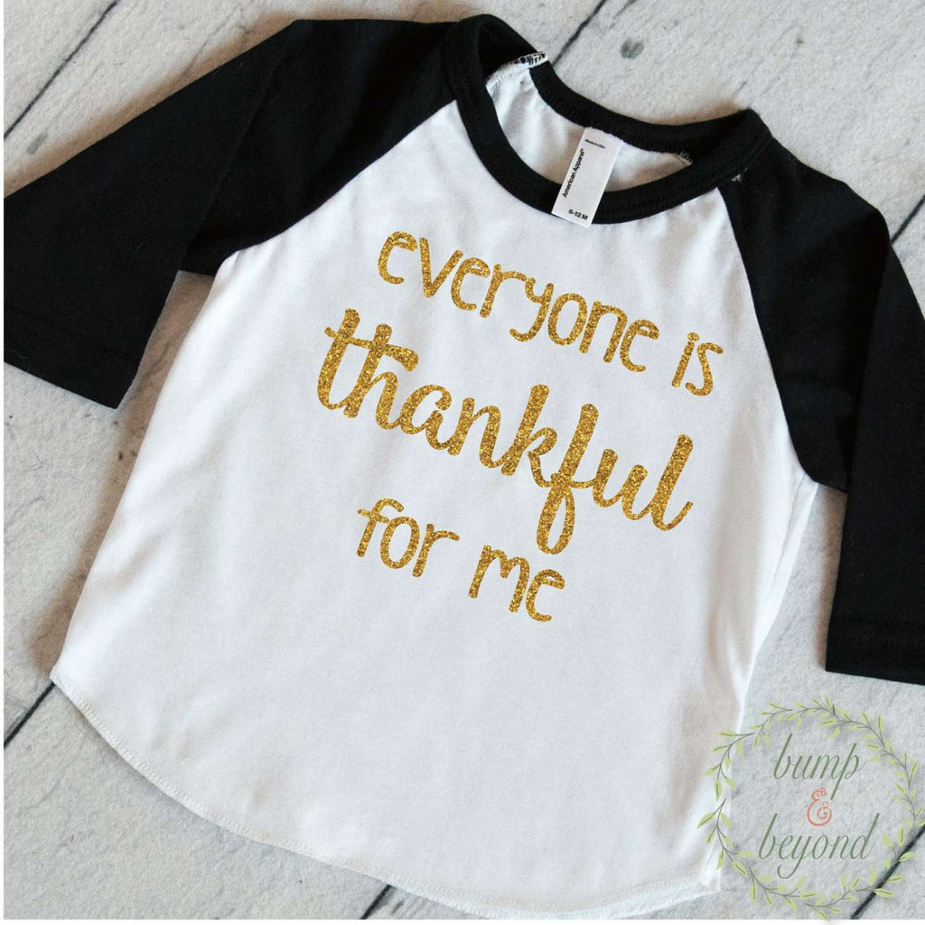 Toddler Thanksgiving Outfit, Thanksgiving Outfits Baby Girl, Eveyone is Thankful for Me, Thanksgiving Baby Girl Shirt, Girl Thanksgiving 030 - Bump and Beyond Designs