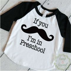 If You Mustache I'm In Preschool Boy Raglan Shirt Boy Clothes Hipster Boy Clothes Back To School First Day of School Clothing 093 - Bump and Beyond Designs